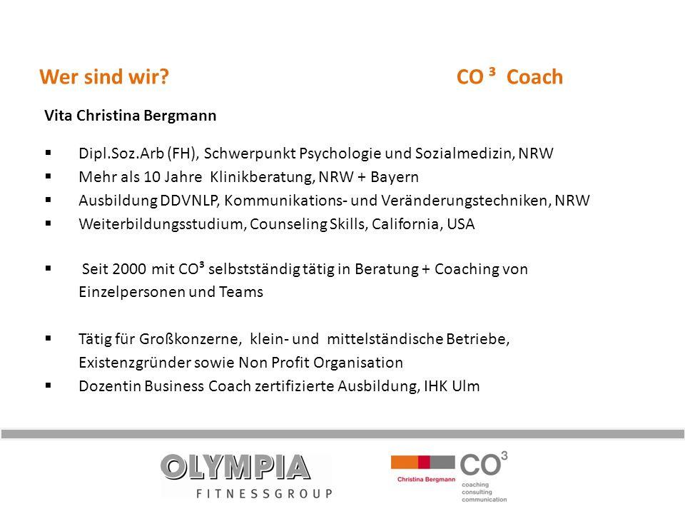 Wer sind wir CO ³ Coach Vita Christina Bergmann