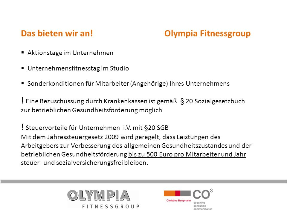 Das bieten wir an! Olympia Fitnessgroup