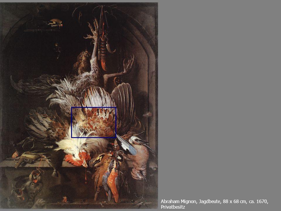 Abraham Mignon, Jagdbeute, 88 x 68 cm, ca. 1670, Privatbesitz