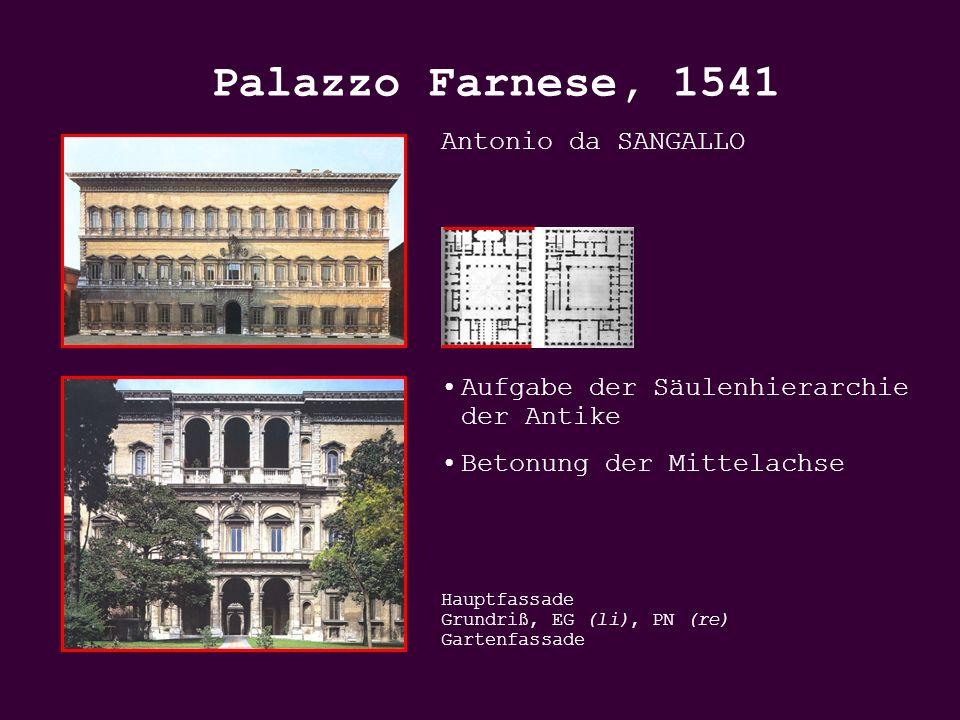 Palazzo Farnese, 1541 Antonio da SANGALLO