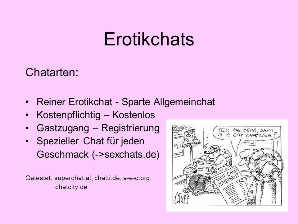 Erotikchats Chatarten: Reiner Erotikchat - Sparte Allgemeinchat