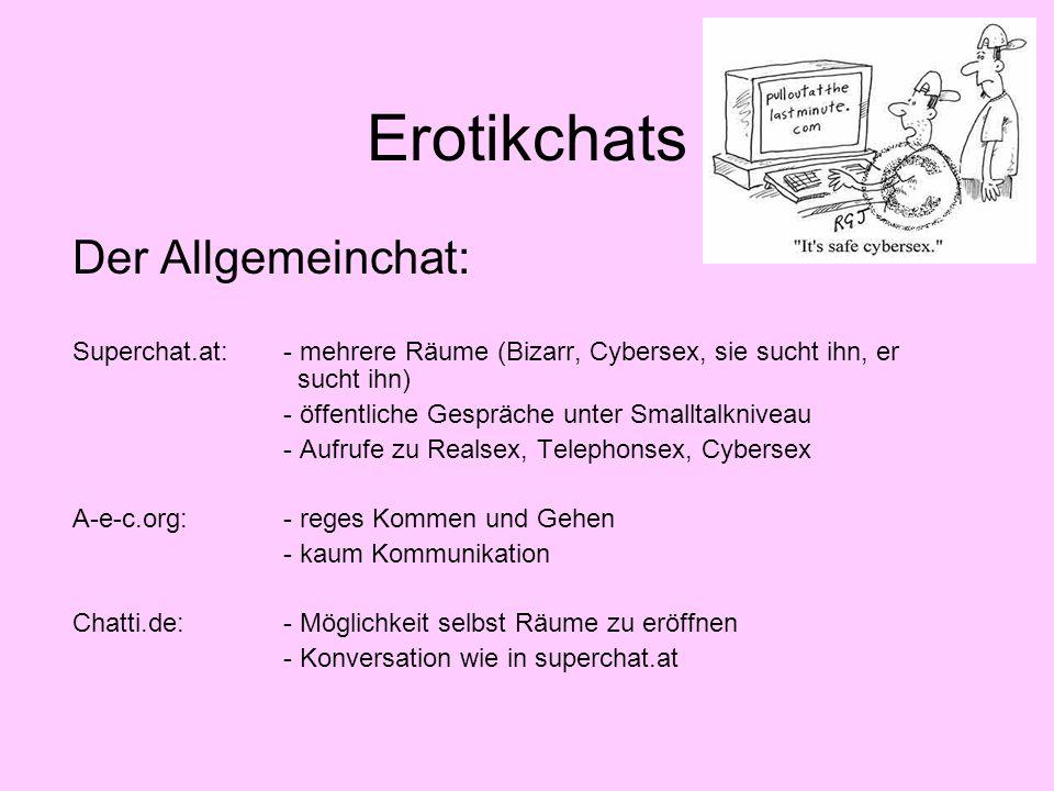 Erotikchats Der Allgemeinchat: