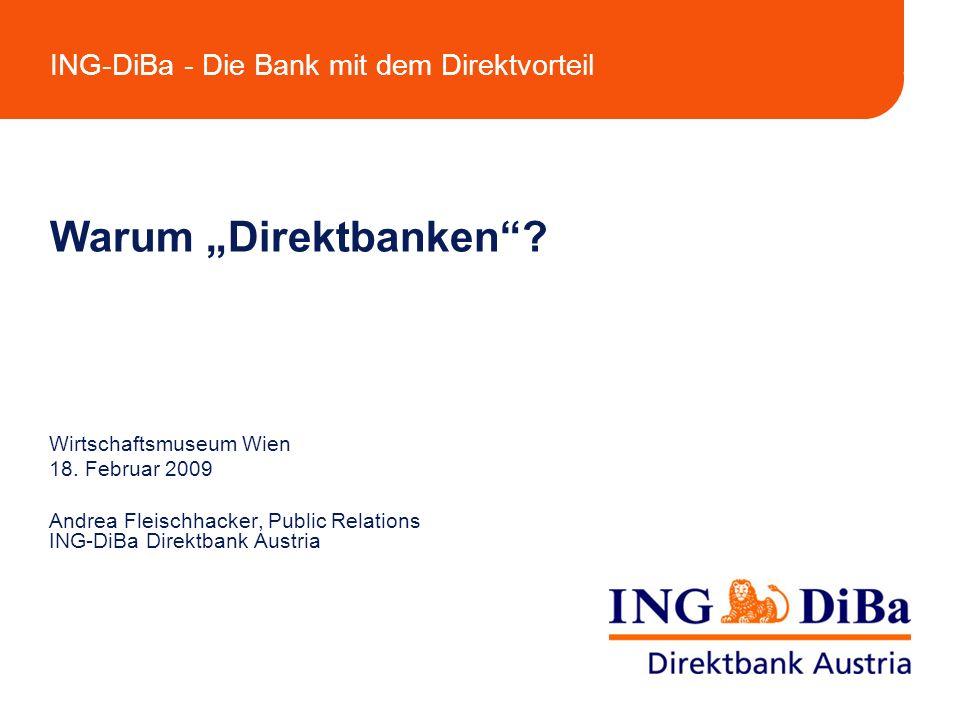 """Warum """"Direktbanken Wirtschaftsmuseum Wien 18. Februar 2009"""