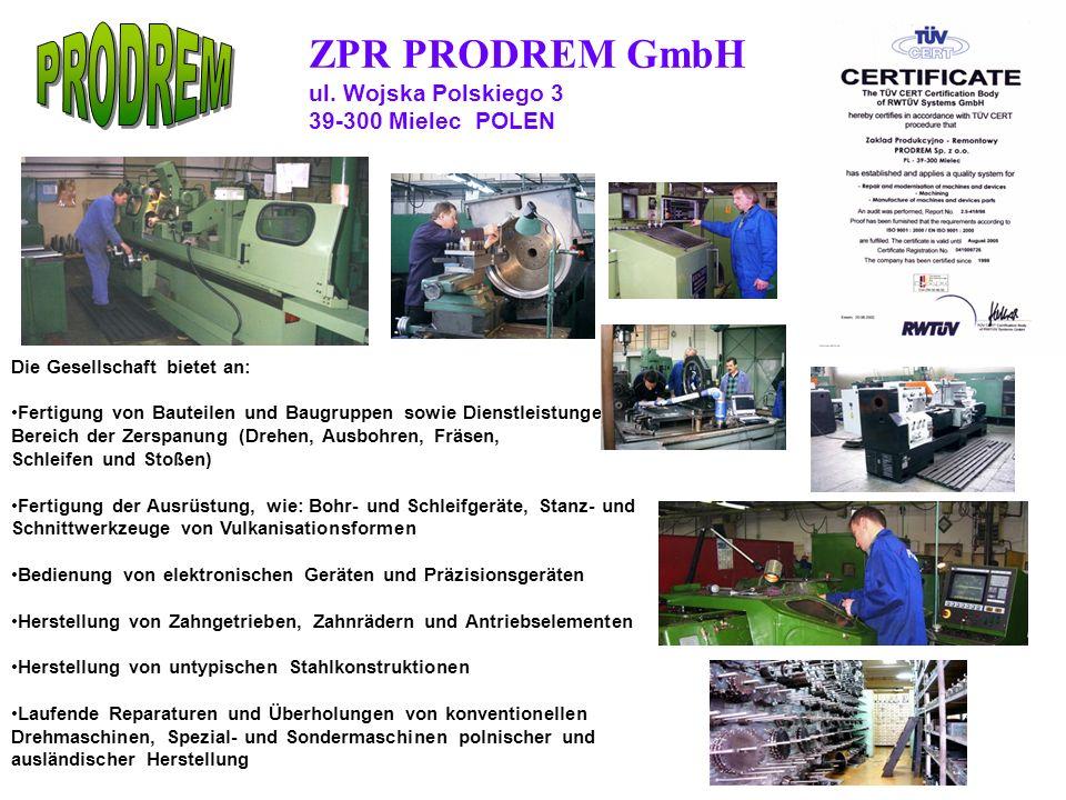 PRODREM ZPR PRODREM GmbH ul. Wojska Polskiego 3 39-300 Mielec POLEN