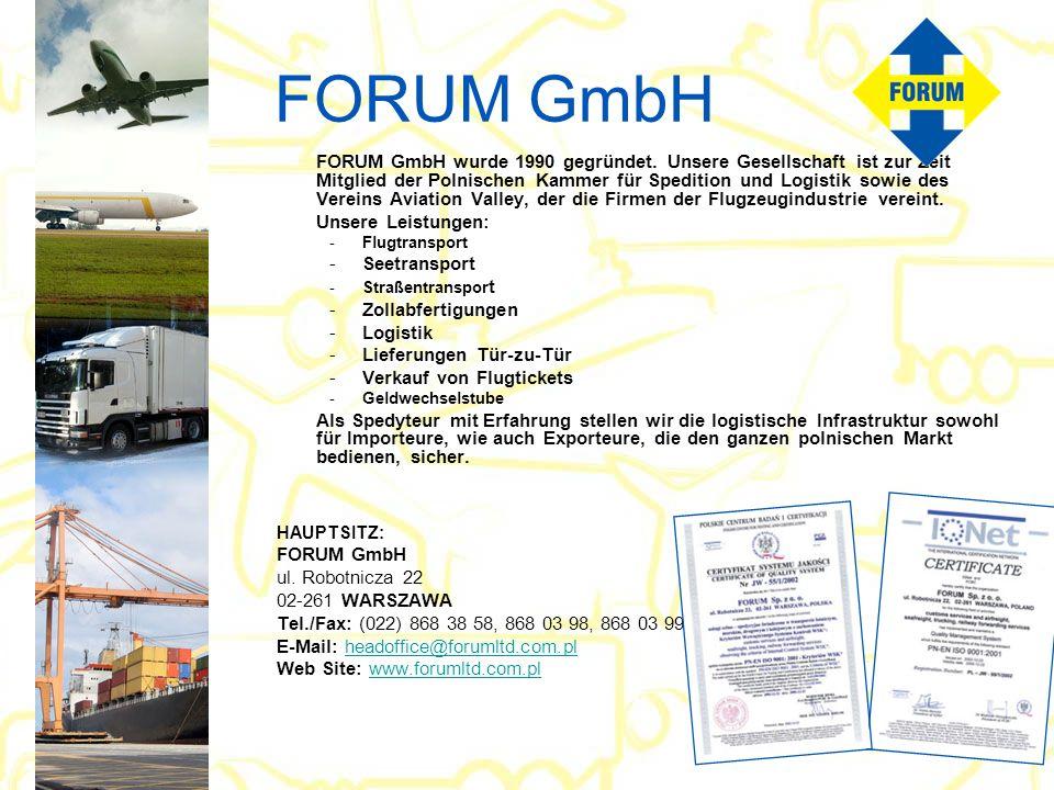 FORUM GmbH Unsere Leistungen: Seetransport Zollabfertigungen Logistik