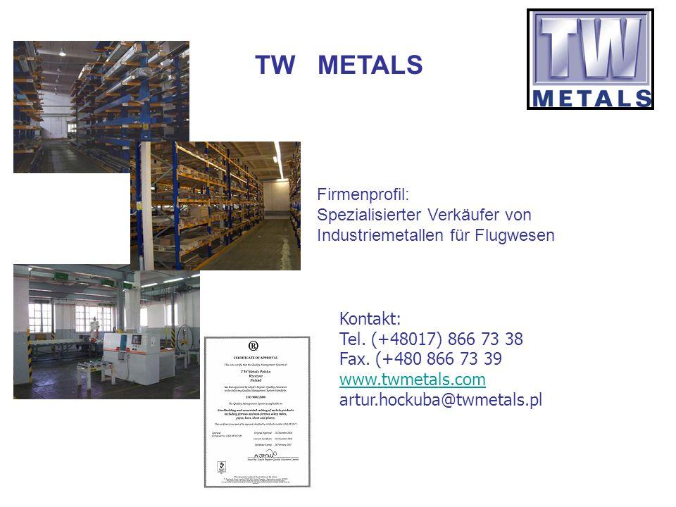 TW METALS Firmenprofil:
