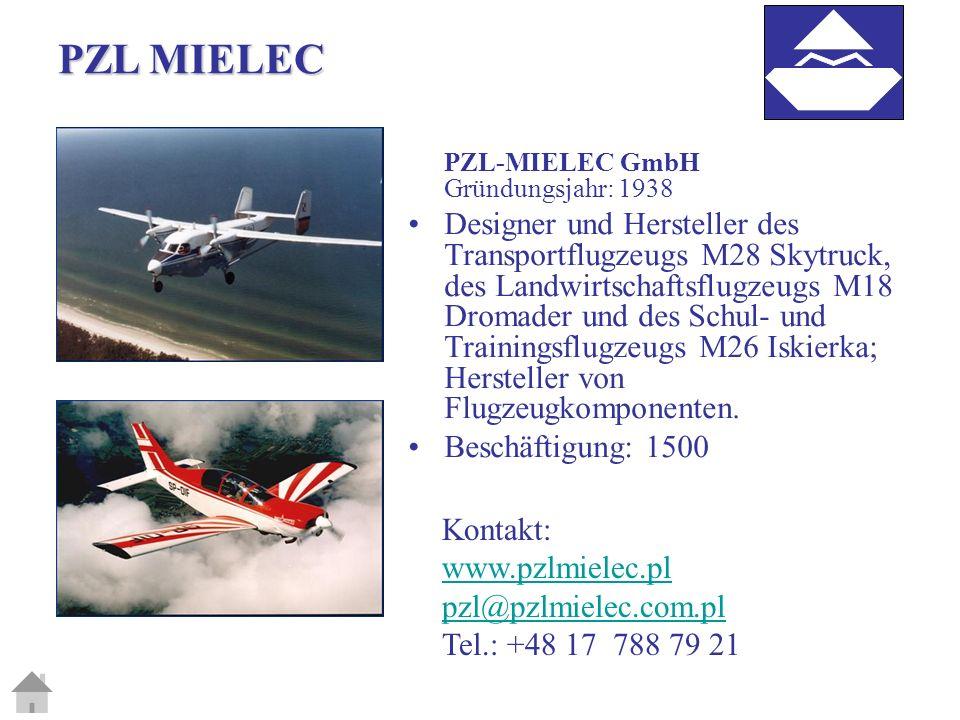 PZL MIELEC PZL-MIELEC GmbH Gründungsjahr: 1938.