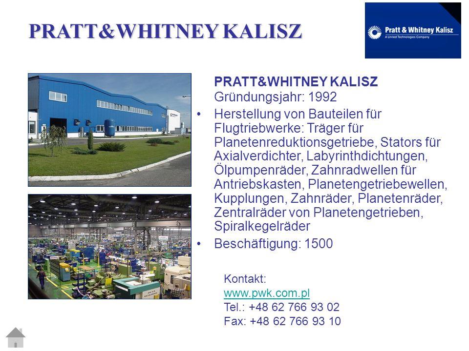 PRATT&WHITNEY KALISZ PRATT&WHITNEY KALISZ Gründungsjahr: 1992