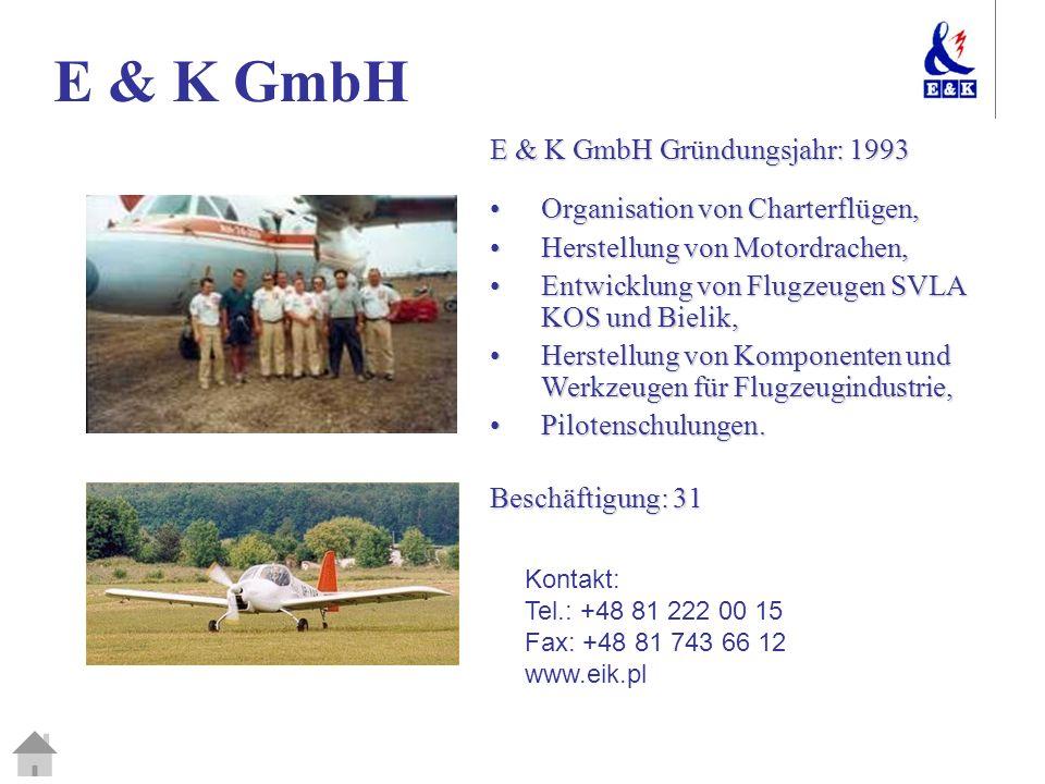 E & K GmbH E & K GmbH Gründungsjahr: 1993