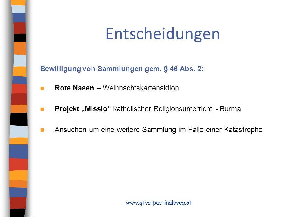 Entscheidungen Bewilligung von Sammlungen gem. § 46 Abs. 2:
