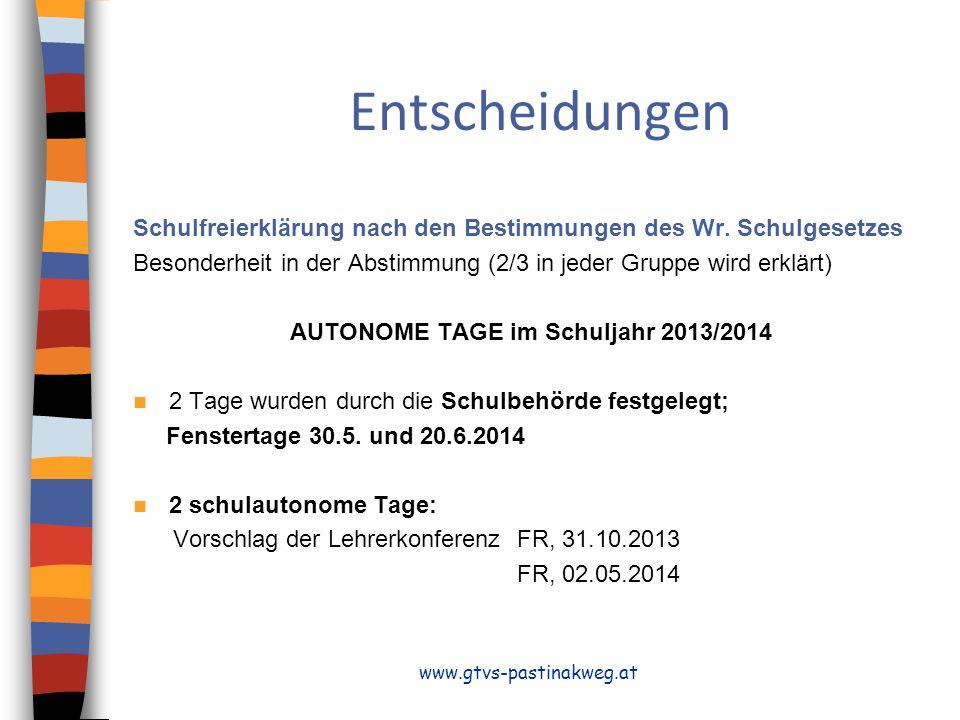 AUTONOME TAGE im Schuljahr 2013/2014