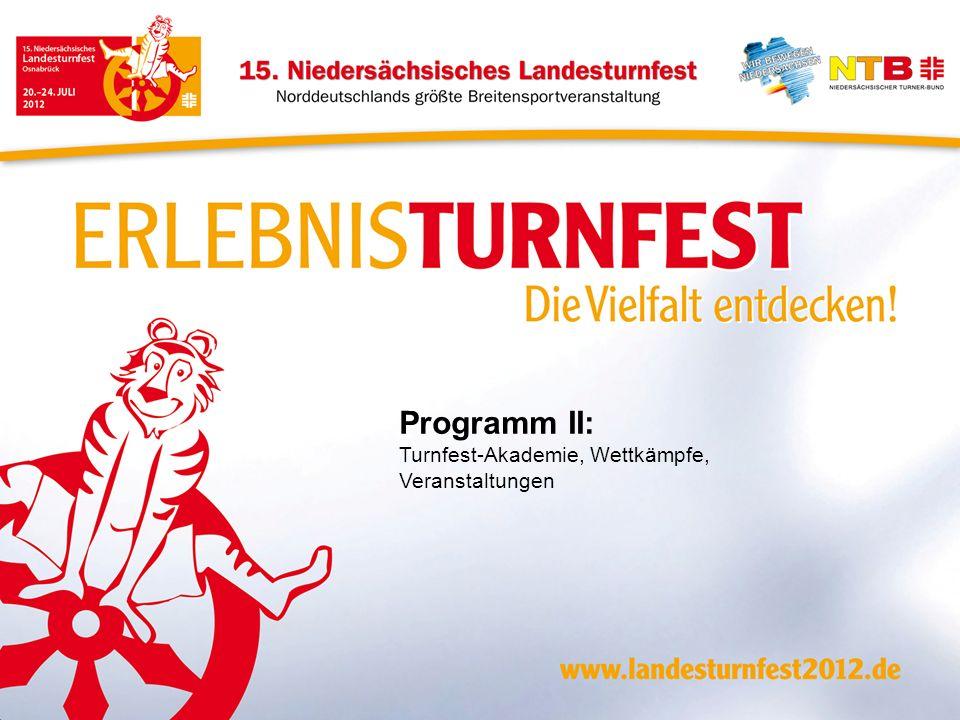 Programm II: Turnfest-Akademie, Wettkämpfe, Veranstaltungen