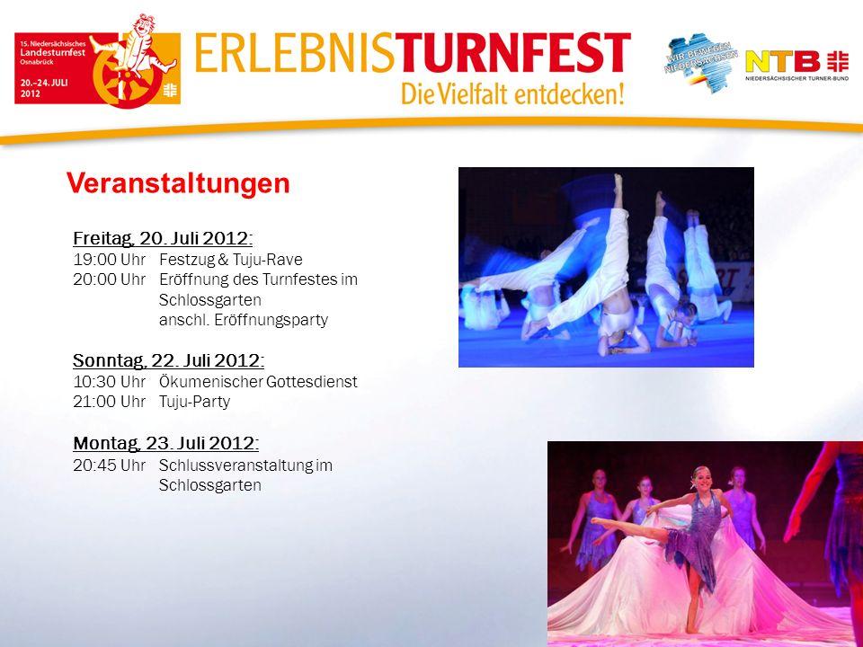 Veranstaltungen Freitag, 20. Juli 2012: Sonntag, 22. Juli 2012: