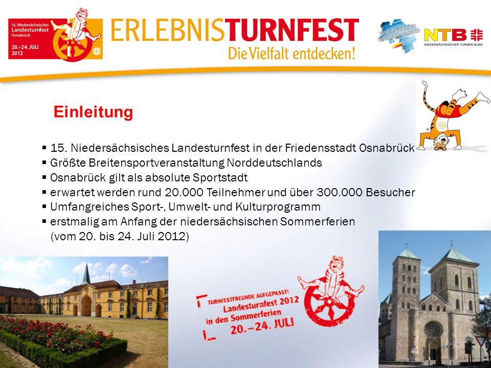 Einleitung 15. Niedersächsisches Landesturnfest in der Friedensstadt Osnabrück. Größte Breitensportveranstaltung Norddeutschlands.