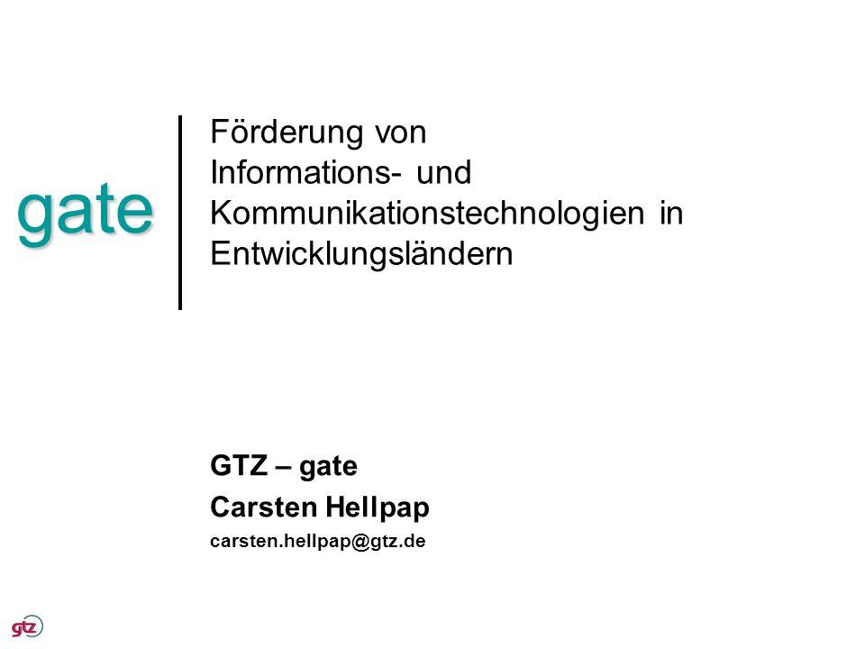 GTZ – gate Carsten Hellpap carsten.hellpap@gtz.de