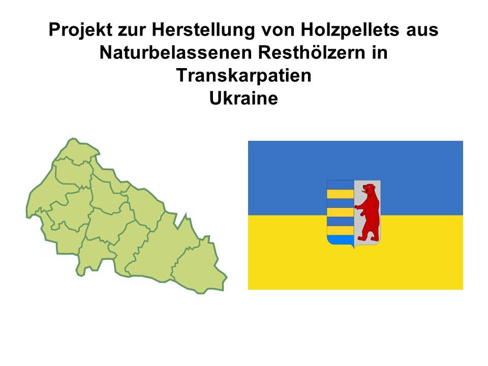 Projekt zur Herstellung von Holzpellets aus Naturbelassenen Resthölzern in Transkarpatien Ukraine