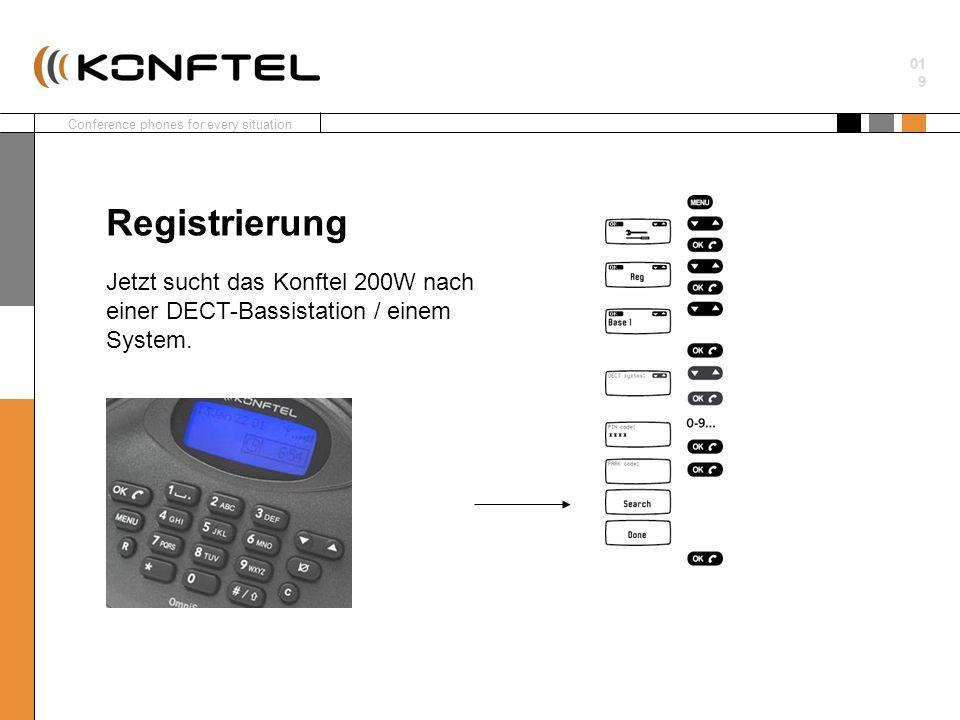 Registrierung Jetzt sucht das Konftel 200W nach einer DECT-Bassistation / einem System.