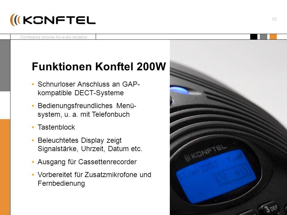 Funktionen Konftel 200WSchnurloser Anschluss an GAP-kompatible DECT-Systeme. Bedienungsfreundliches Menü-system, u. a. mit Telefonbuch.