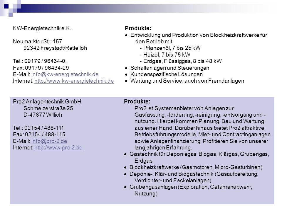 KW-Energietechnik e.K. Neumarkter Str. 157 92342 Freystadt/Rettelloh. Tel.: 09179 / 96434-0, Fax: 09179 / 96434-29.