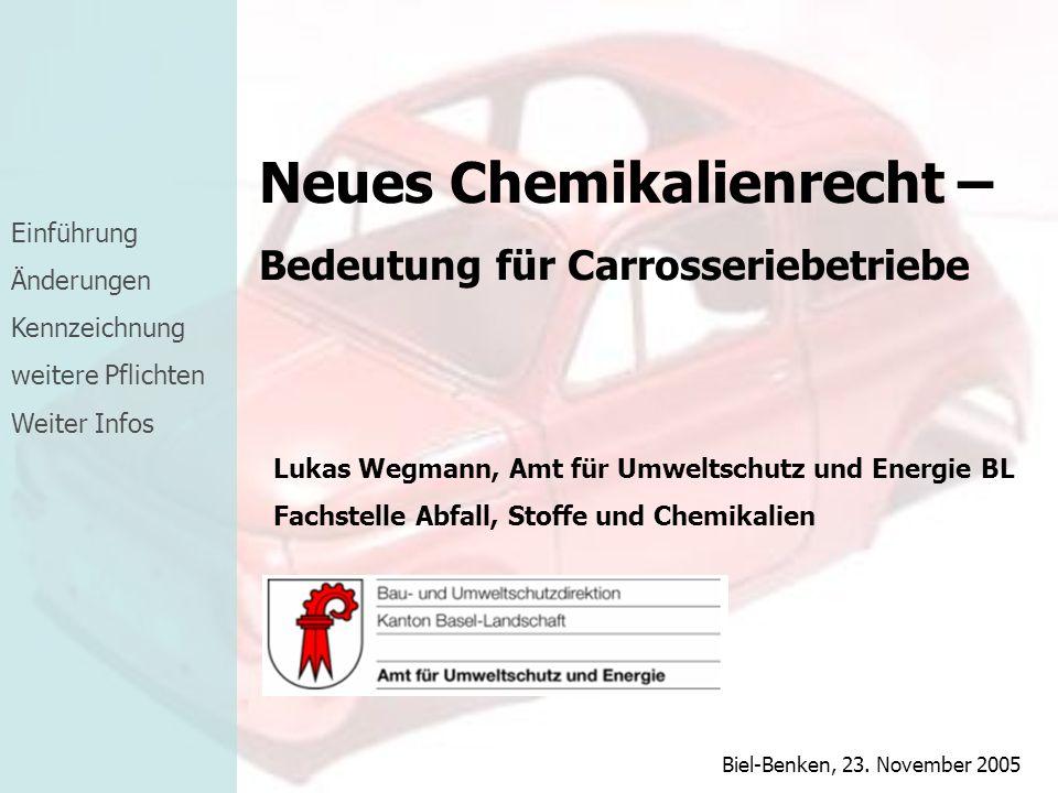 Neues Chemikalienrecht –