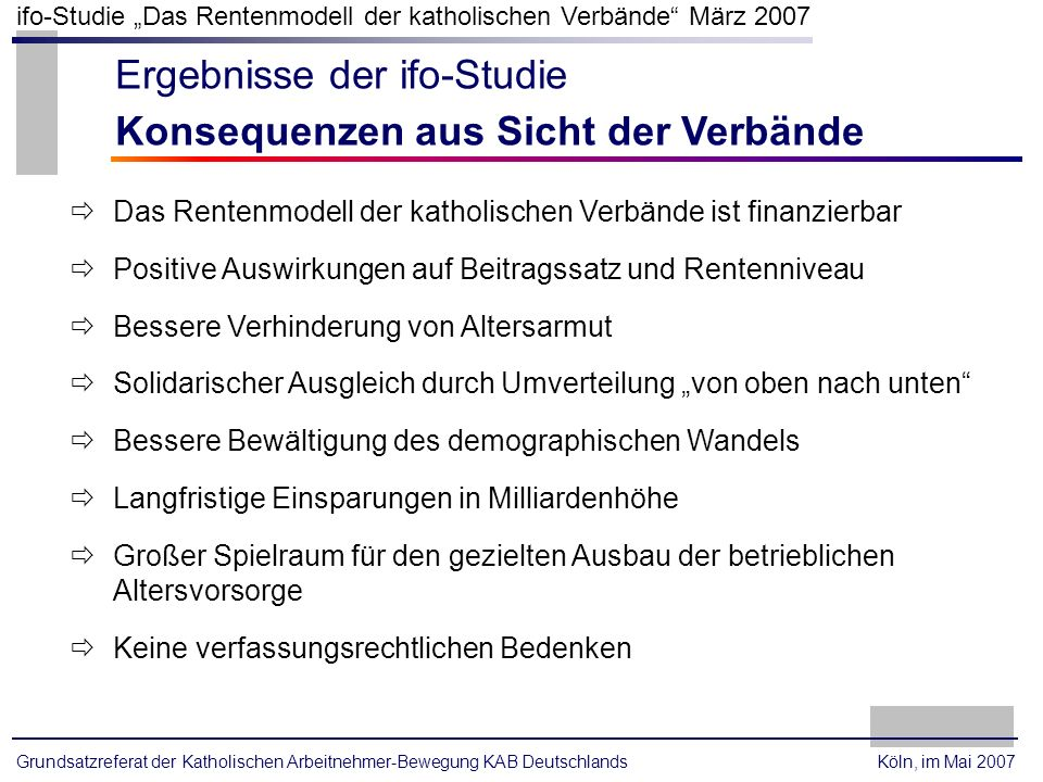 Ergebnisse der ifo-Studie Konsequenzen aus Sicht der Verbände