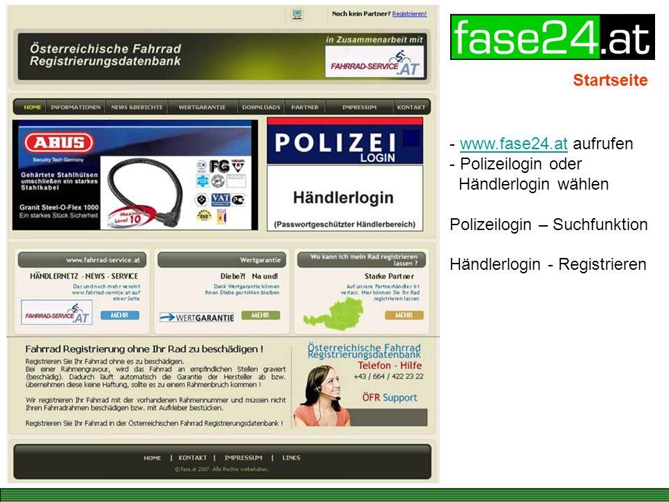 Startseite www.fase24.at aufrufen. Polizeilogin oder Händlerlogin wählen.