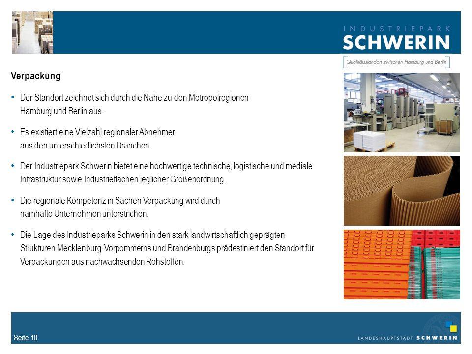 Verpackung Der Standort zeichnet sich durch die Nähe zu den Metropolregionen Hamburg und Berlin aus.