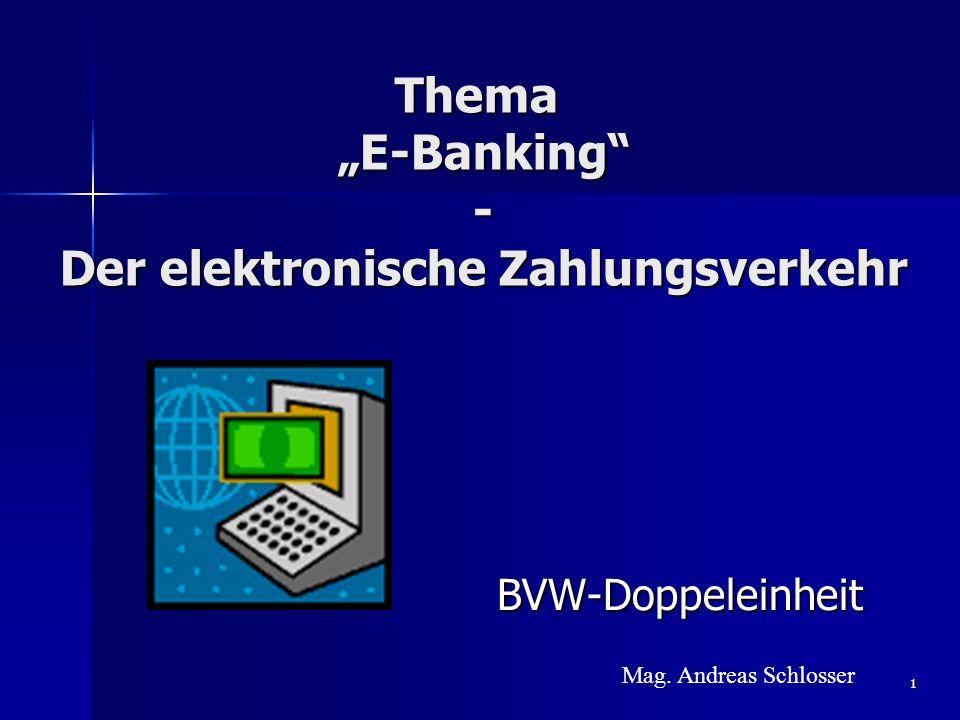 """Thema """"E-Banking - Der elektronische Zahlungsverkehr"""