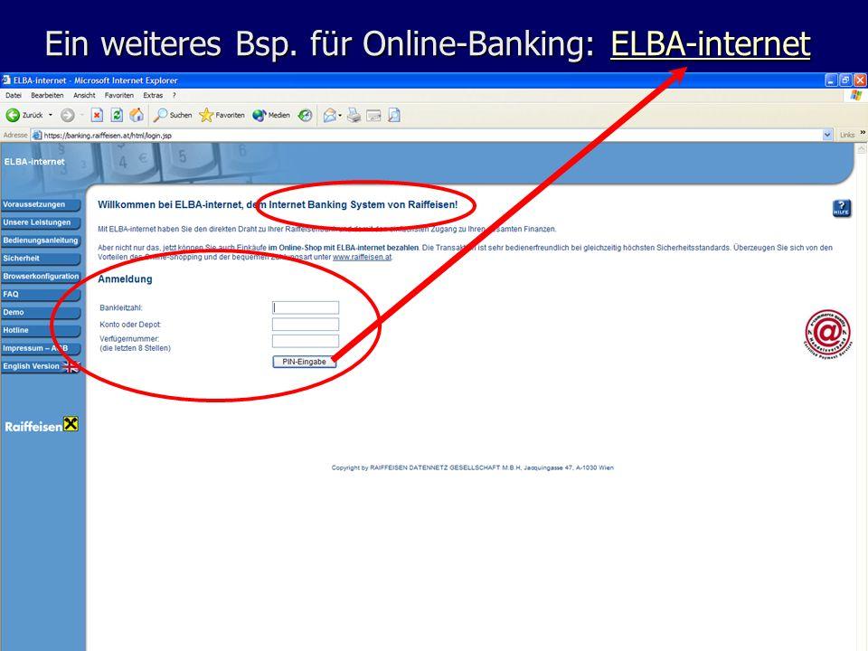 Ein weiteres Bsp. für Online-Banking: ELBA-internet