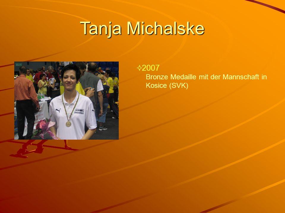 Tanja Michalske 2007 Bronze Medaille mit der Mannschaft in