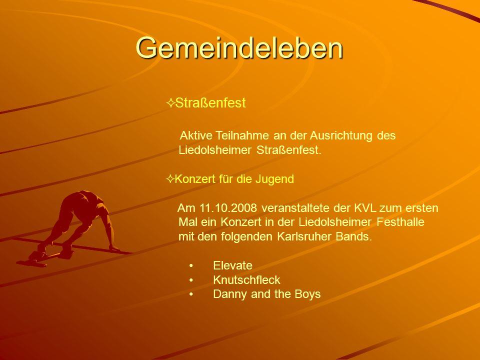 Gemeindeleben Straßenfest Aktive Teilnahme an der Ausrichtung des Liedolsheimer Straßenfest.
