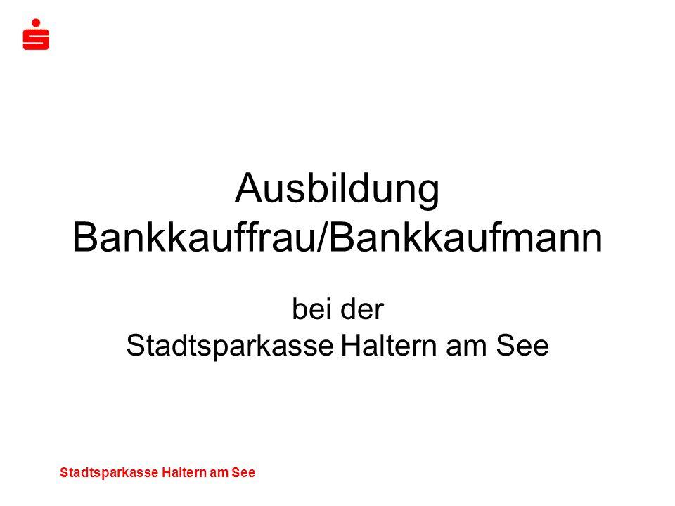 Ausbildung Bankkauffrau/Bankkaufmann