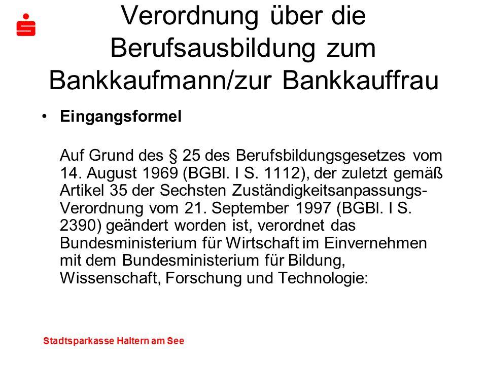Verordnung über die Berufsausbildung zum Bankkaufmann/zur Bankkauffrau