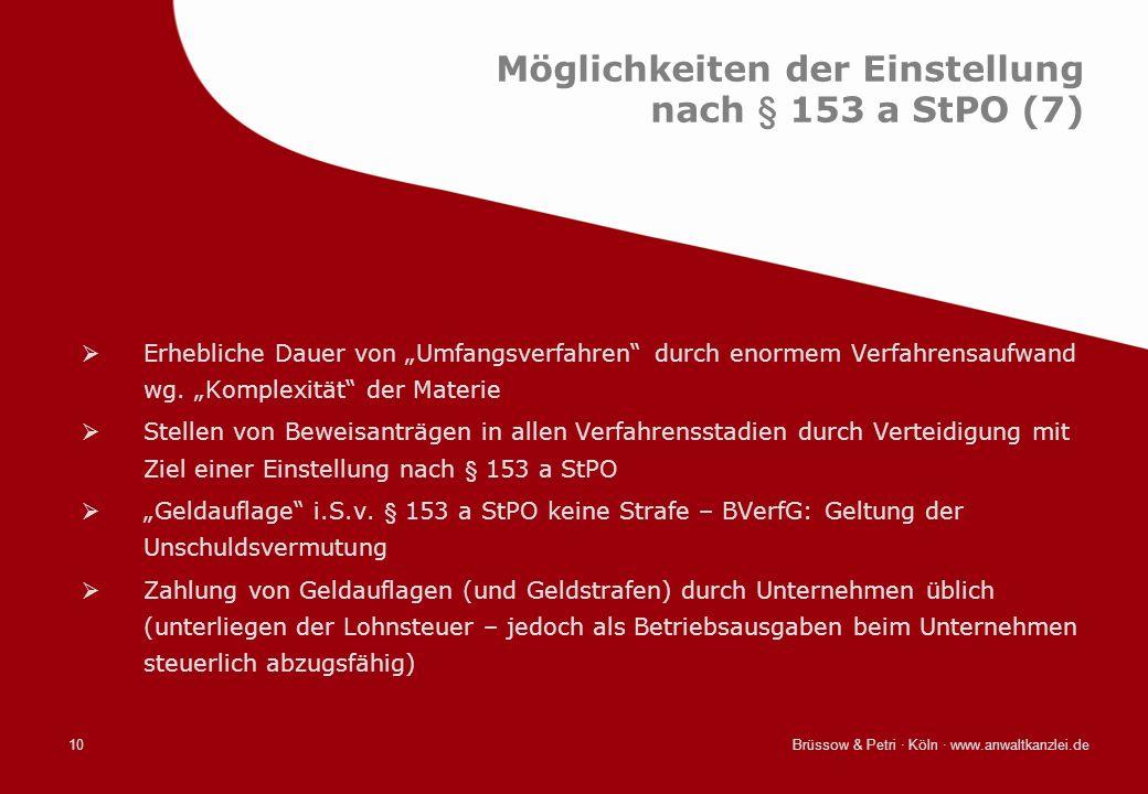 Möglichkeiten der Einstellung nach § 153 a StPO (7)