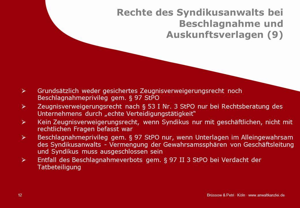 Rechte des Syndikusanwalts bei Beschlagnahme und Auskunftsverlagen (9)