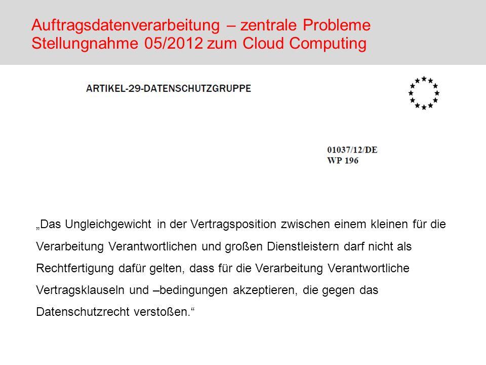 Auftragsdatenverarbeitung – zentrale Probleme Stellungnahme 05/2012 zum Cloud Computing