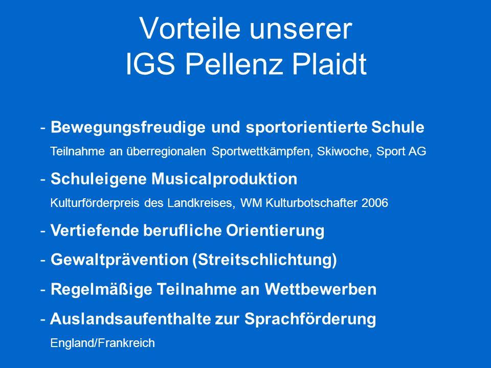 Vorteile unserer IGS Pellenz Plaidt