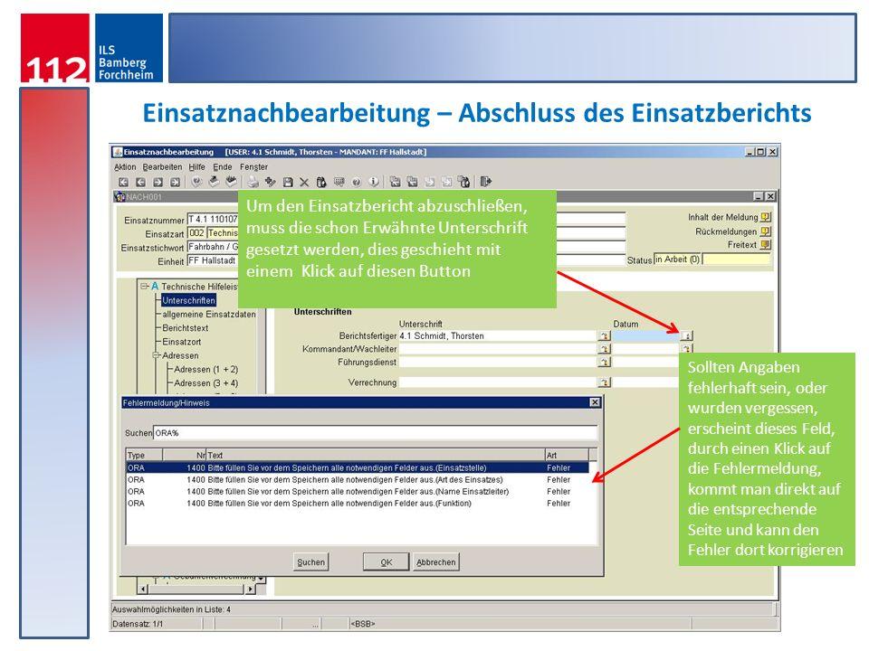 Einsatznachbearbeitung – Abschluss des Einsatzberichts