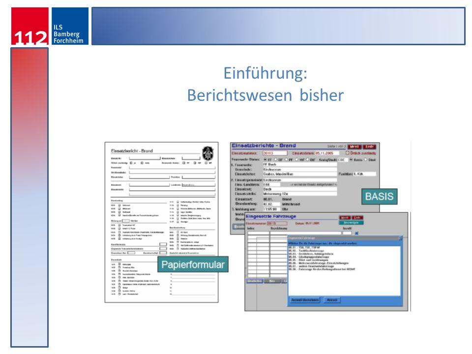 Einführung: Berichtswesen bisher