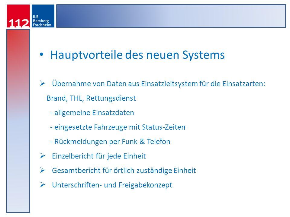 Hauptvorteile des neuen Systems
