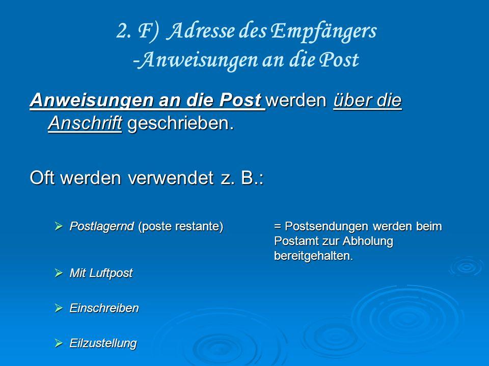 2. F) Adresse des Empfängers -Anweisungen an die Post