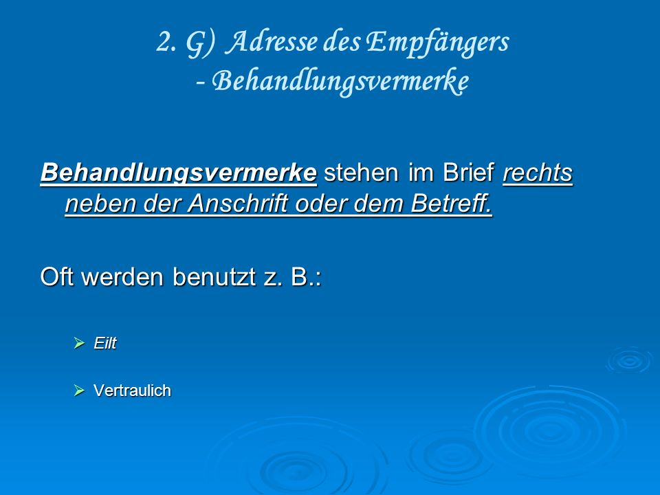 2. G) Adresse des Empfängers - Behandlungsvermerke