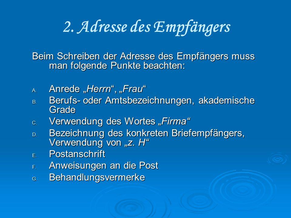 2. Adresse des Empfängers