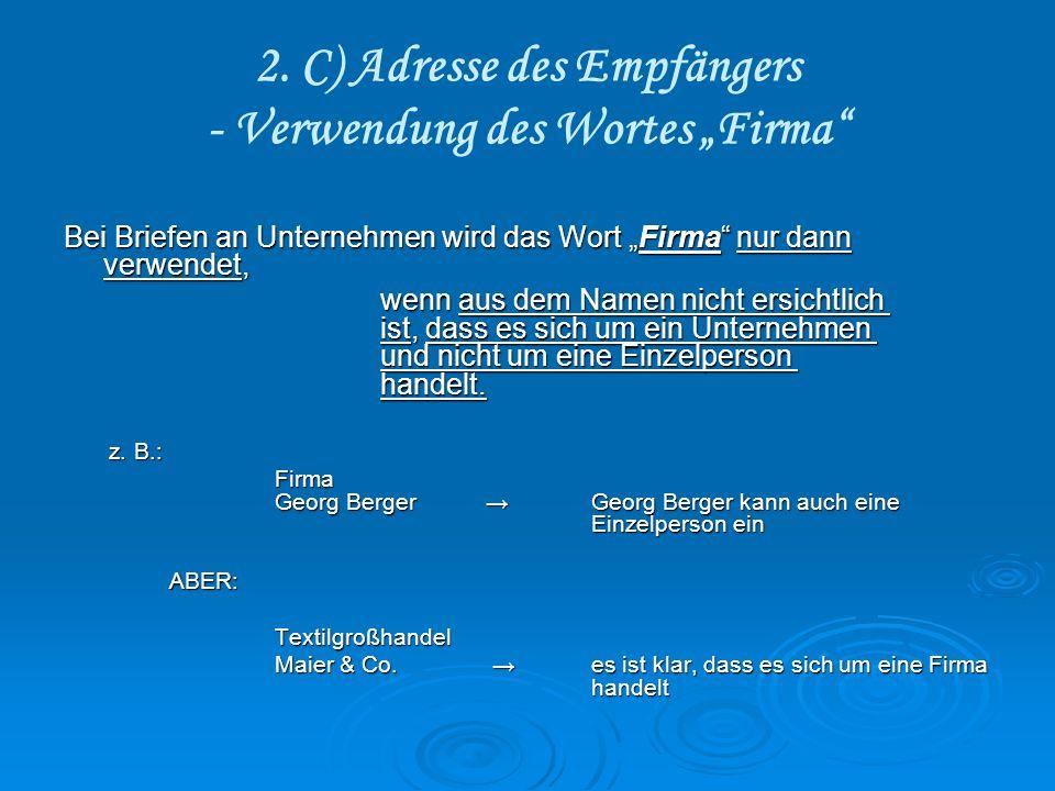 """2. C) Adresse des Empfängers - Verwendung des Wortes """"Firma"""