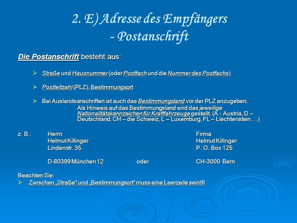 2. E) Adresse des Empfängers - Postanschrift