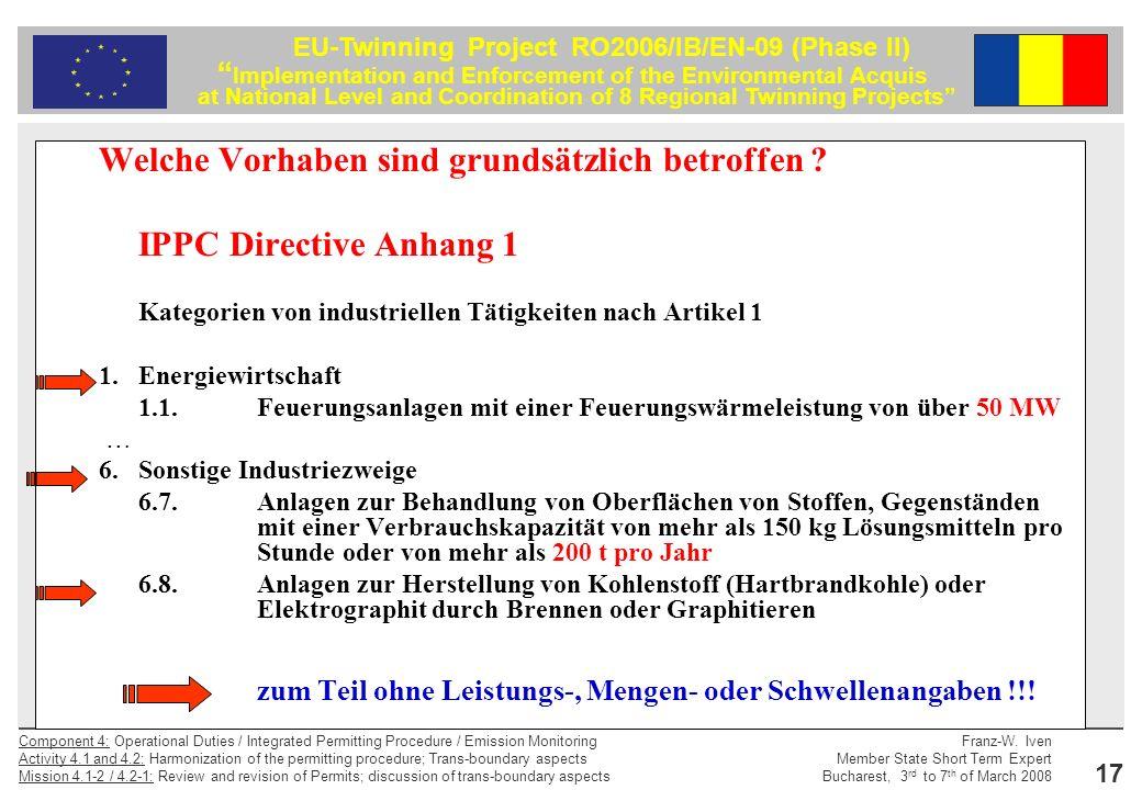 Welche Vorhaben sind grundsätzlich betroffen IPPC Directive Anhang 1