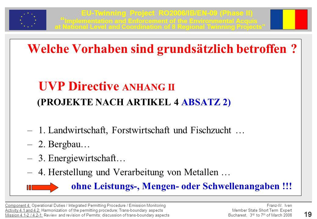 Welche Vorhaben sind grundsätzlich betroffen UVP Directive ANHANG II