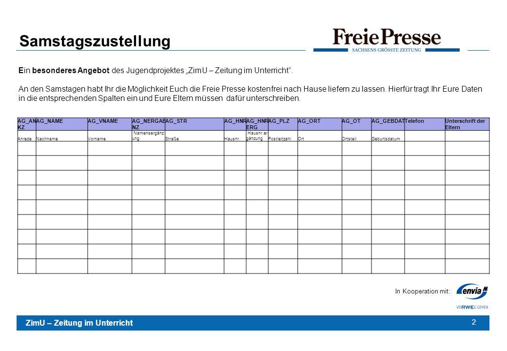 """Samstagszustellung Ein besonderes Angebot des Jugendprojektes """"ZimU – Zeitung im Unterricht ."""