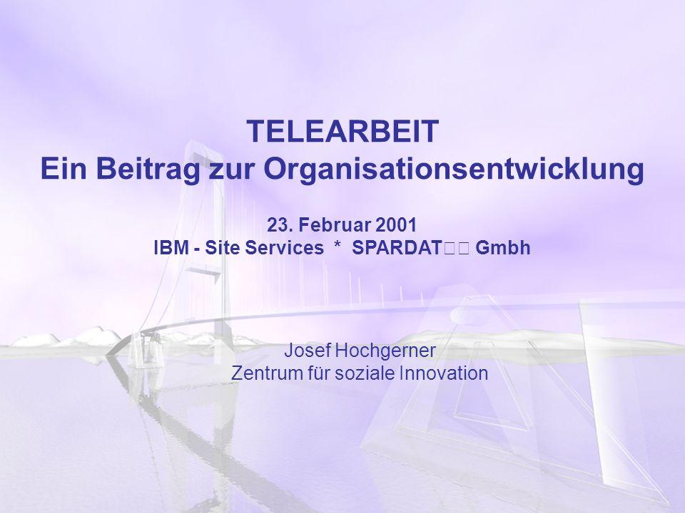 TELEARBEIT Ein Beitrag zur Organisationsentwicklung