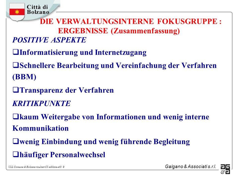 DIE VERWALTUNGSINTERNE FOKUSGRUPPE : ERGEBNISSE (Zusammenfassung)